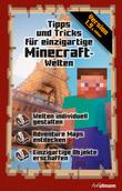 Minecraft: Tipps und Tricks für einzigartige Minecraft-Welten