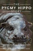 The Pygmy Hippo Story