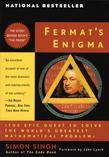 Fermat's Enigma: The Epic Quest to Solve the World's Greatest Mathematical Problem
