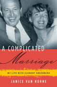 A Complicated Marriage: My Life with Clement Greenberg