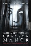 Die Heimsuchung von Grayson Manor