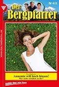Der Bergpfarrer 415 - Heimatroman