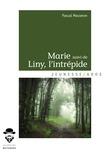 Marie suivi de Liny, l'intrépide