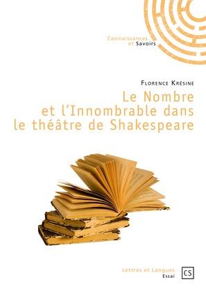 Le Nombre et l'Innombrable dans le théâtre de Shakespeare