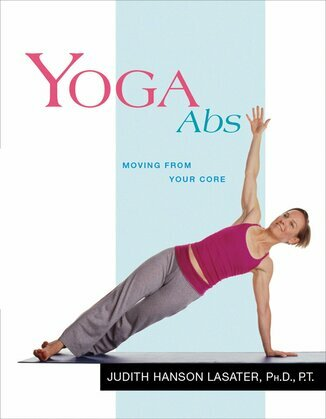 Yoga Abs: Moving from Your Core