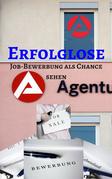 Erfolglose Job-Bewerbung - Job Bewerbung als Chance sehen