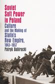 Soviet Soft Power in Poland