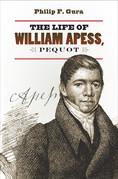 The Life of William Apess, Pequot