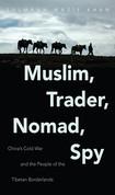 Muslim, Trader, Nomad, Spy