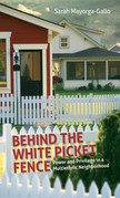 Behind the White Picket Fence