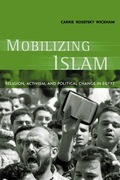 Mobilizing Islam: Religion, Activism and Political Change in Egypt