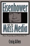 Eisenhower and the Mass Media