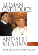 Roman Catholics and Shi'i Muslims
