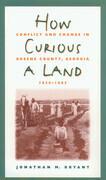 How Curious a Land