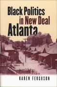 Black Politics in New Deal Atlanta