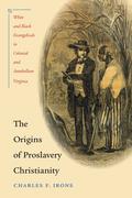 The Origins of Proslavery Christianity