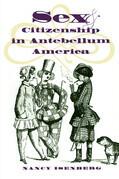 Sex and Citizenship in Antebellum America