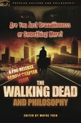 Are You Just Braaaiiinnnsss or Something More?: A Pre-release Sample Chapter from The Walking Dead and Philosophy