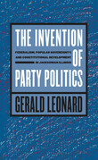 The Invention of Party Politics