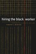 Hiring the Black Worker