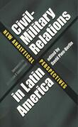 Civil-Military Relations in Latin America