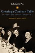 Creating a Common Table in Twentieth-Century Argentina