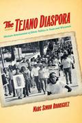 The Tejano Diaspora