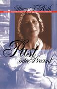 Past into Present