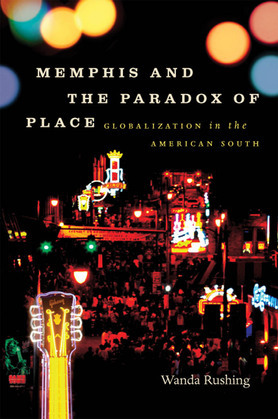Memphis and the Paradox of Place