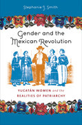 Gender and the Mexican Revolution