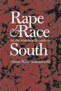Rape and Race in the Nineteenth-Century South