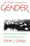 The Secret History of Gender