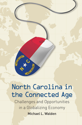 North Carolina in the Connected Age