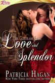 Love and Splendor