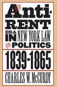 The Anti-Rent Era in New York Law and Politics, 1839-1865