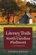 Literary Trails of the North Carolina Piedmont