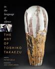 The Art of Toshiko Takaezu