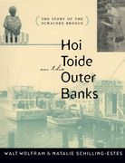 Hoi Toide on the Outer Banks