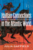 Haitian Connections in the Atlantic World