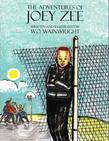 The Adventures of Joey Zee Part One