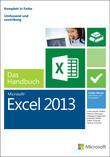 Microsoft Excel 2013 - Das Handbuch