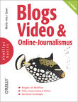 Blogs, Video & Online-Journalismus