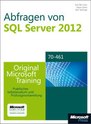 Abfragen von Microsoft SQL Server 2012 - Original Microsoft Training für Examen 70-461