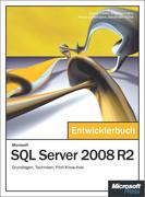 Microsoft SQL Server 2008 R2 - Das Entwicklerbuch