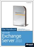 Microsoft Exchange Server 2010 - Das Handbuch