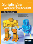 Scripting mit Windows PowerShell 3.0 - Der Workshop