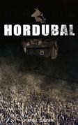 Hordubal (Vollständige deutsche Ausgabe)