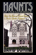 Haunts of Old Louisville