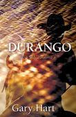 Durango: A Novel