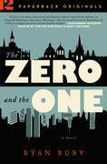 The Zero and the One: A Novel
